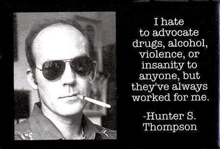 One legendary fella... Hunter S Thompson
