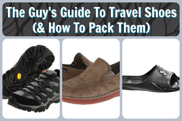 Guy's Guide To Travel Shoes